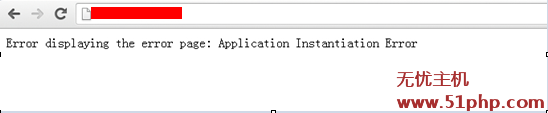 error displaying the error page:Application Instantiantion Error